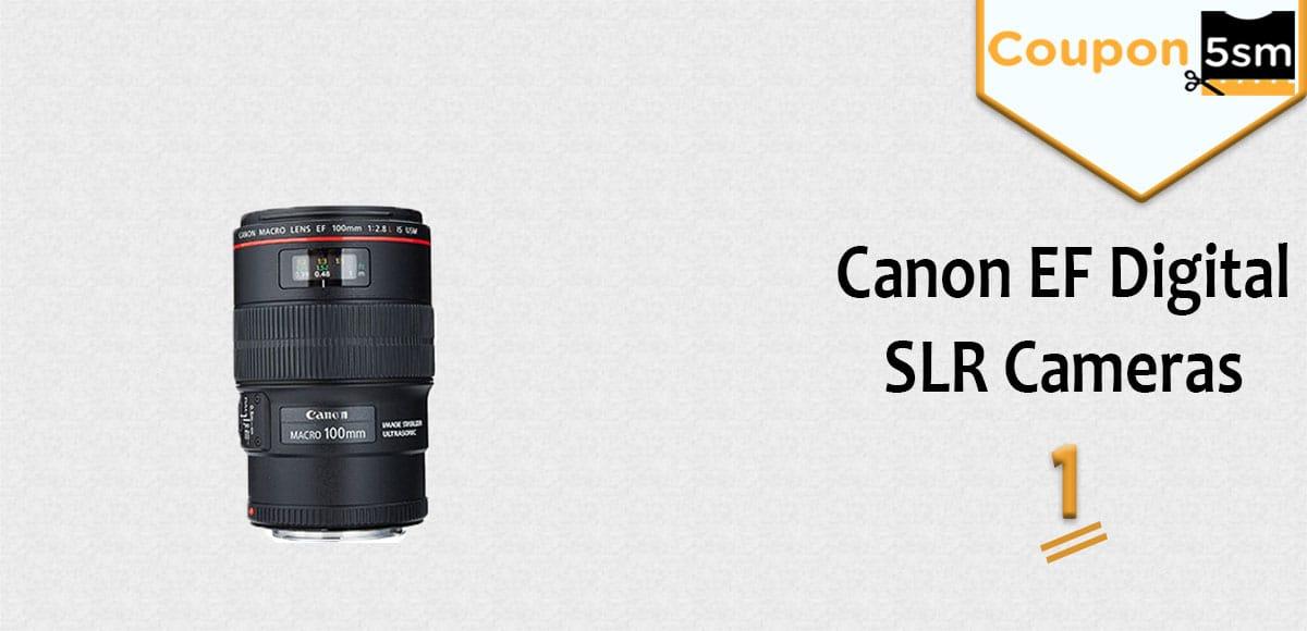 Canon EF Digital SLR Cameras